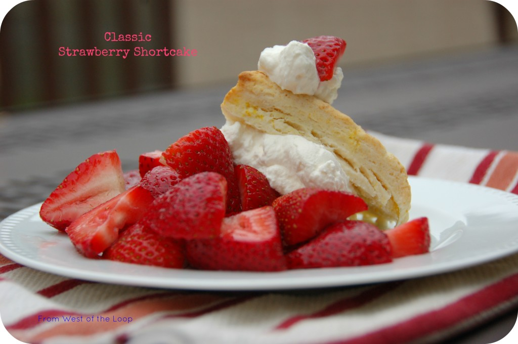 Classic Strawberry Shortcake - West of the Loop