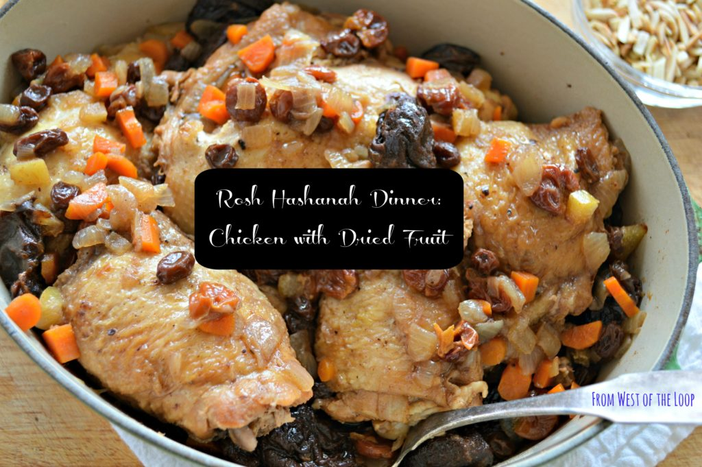 Rosh Hashanah Dinner: Chicken with Dried Fruit - West of ...