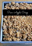 Fall Cooking: Pear-Apple Crisp