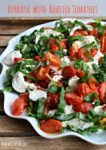 Arugula with Slow-Roasted Cherry Tomatoes and Burrata